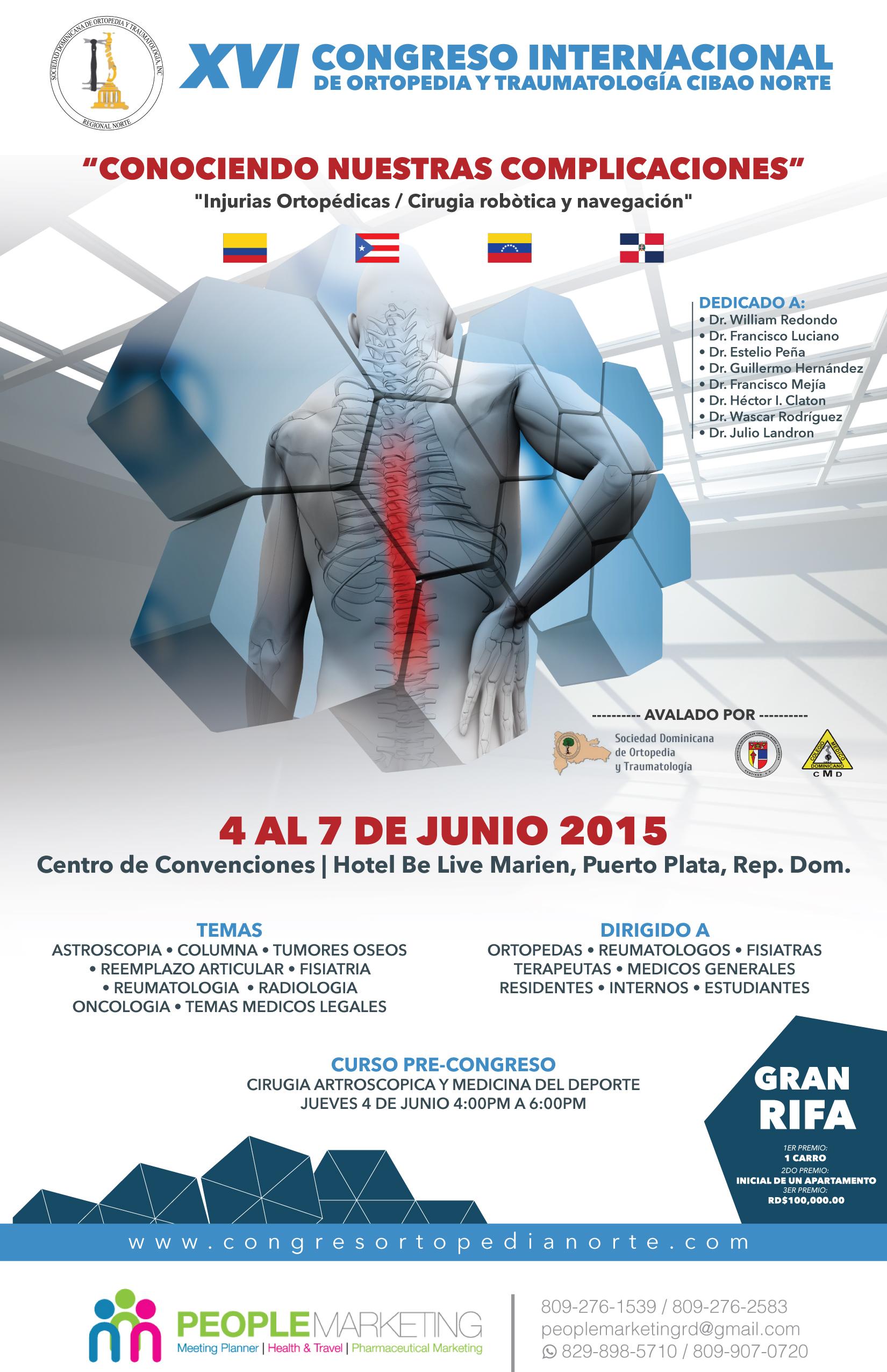 XVI CONGRESO INTERNACIONAL DE ORTOPEDIA REGIONAL NORTE 2015